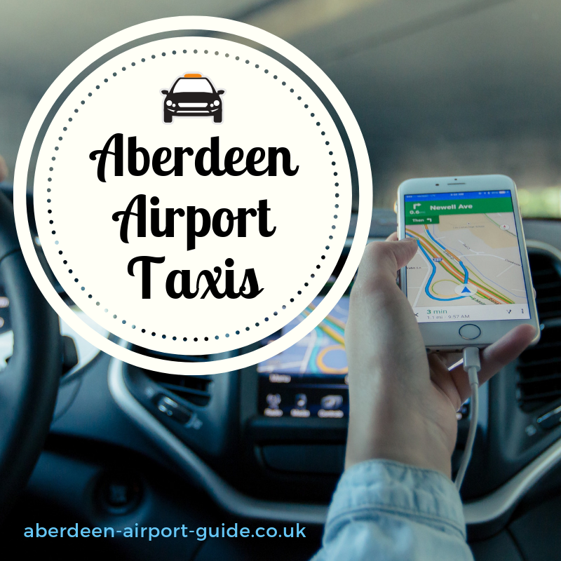 Aberdeen Airport Taxis Get Great Prices Routes And Local
